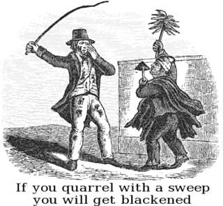 If_you_quarrel_with_a_sweep_you_will_get_blackened